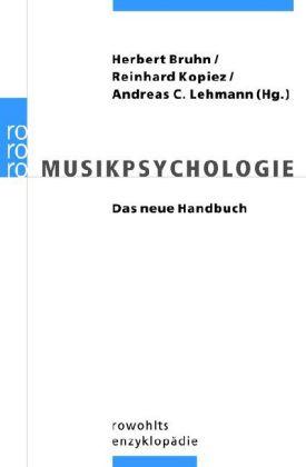 Musikpsychologie - Das neue Handbuch